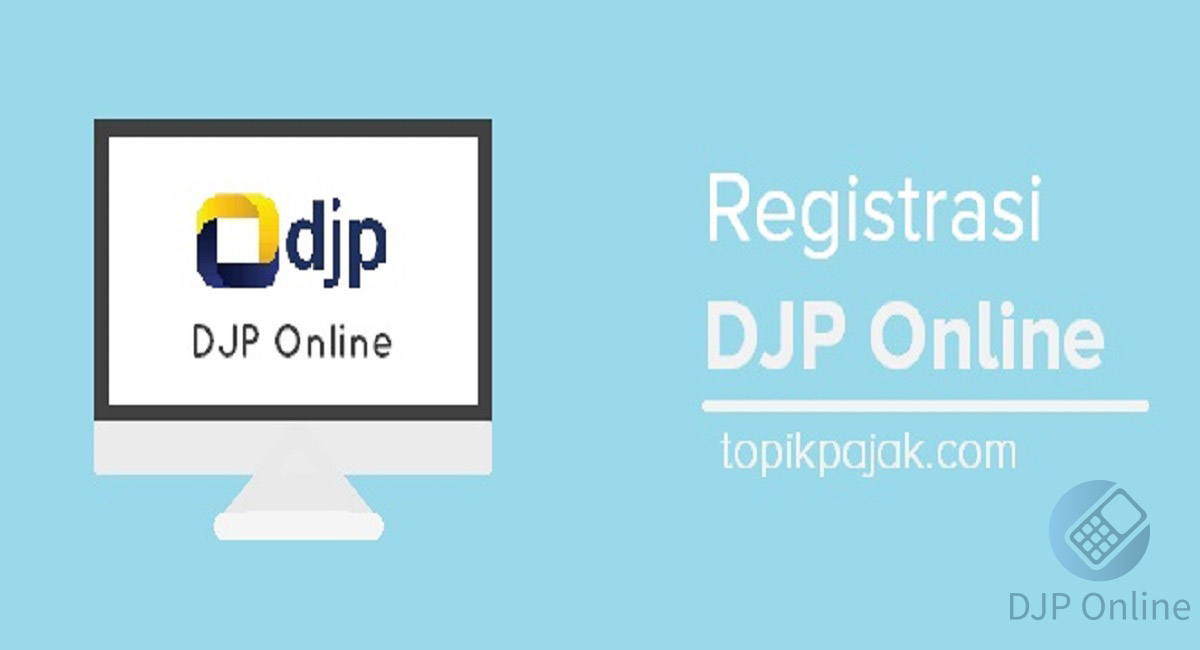 DJP Online Registrasi 2020