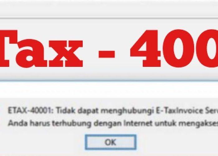 Apa itu ETAX-40001